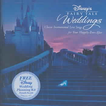 DISNEY'S FAIRY TALE WEDDINGS BY DISNEY (CD)