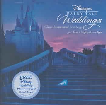 DISNEY'S FAIRY TALE WEDDINGS BY DISNEY (CD)