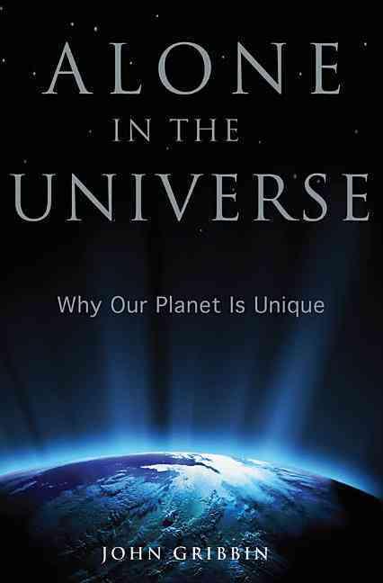 Alone in the Universe By Gribbin, John